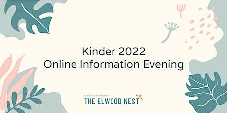The Elwood Nest Kinder 2022 Online Information Evening Tickets