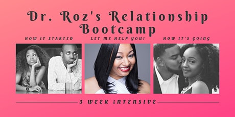Dr. Roz's Relationship Bootcamp tickets