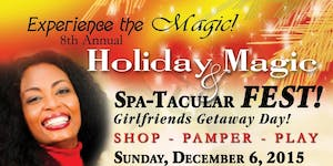 Holiday Magic Spa-Tactular FEST!