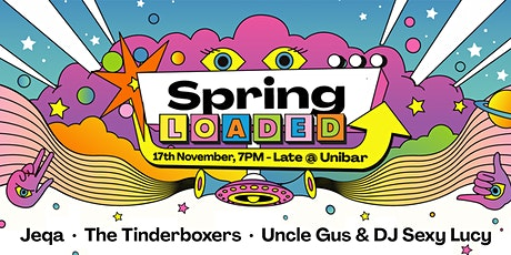 Spring Loaded, an End of Semester Gig with TUSA tickets