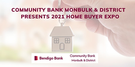 Community Bank Monbulk & District 2021 Homebuyer Expo tickets