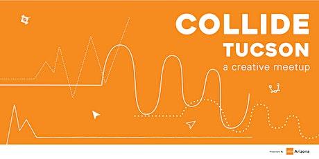Collide: Tucson, an AIGA Arizona Meetup tickets