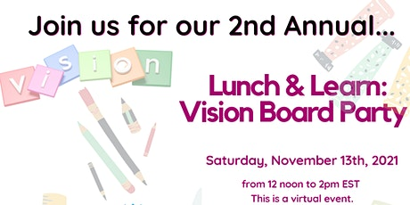 Lunch & Learn: Vision Board Party tickets