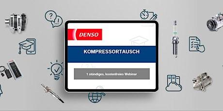 11.11.2021 DENSO Webinar: Folgeschäden beim Kompressortausch vermeiden Tickets