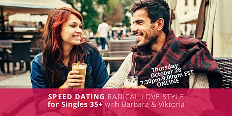 SPEED DATING 35+ ... Radical Love Style!  (Women's Ticket) tickets