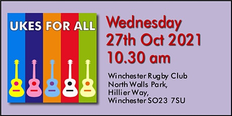 UKES FOR ALL Live Class - Winchester Rugby Club #20211027 tickets