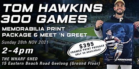 Tom Hawkins 300th Memorabillia Print Package & Meet N Greet! tickets