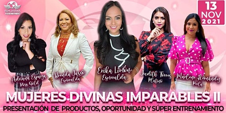 MUJERES DIVINAS IMPARABLES II tickets
