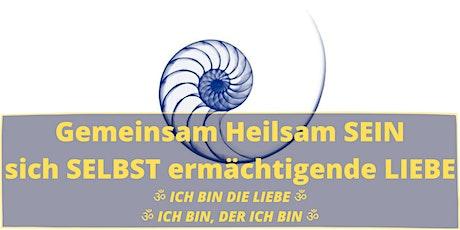 Gemeinsam Heilsam SEIN | sich SELBST ermächtigende LIEBE Tickets