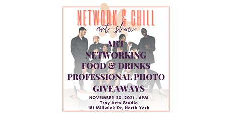Network & Chill Art Show tickets