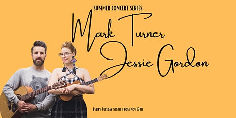 Summer Concert Series with Mark Turner and Jessie Gordon tickets