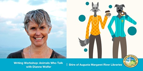 Animals Who Talk: An Anthropomorphism Writing Workshop with Dianne Wolfer tickets