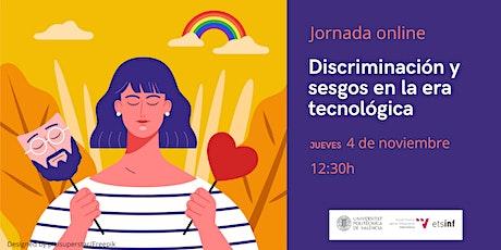 Discriminación y sesgos en la era tecnológica boletos