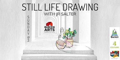 Still Life Drawing tickets