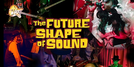 The Future Shape Of Sound tickets