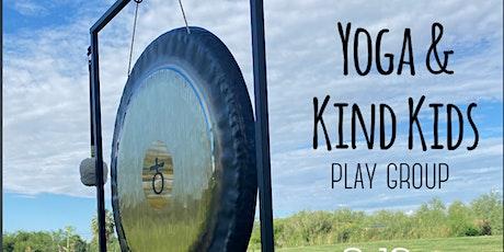 Yoga & Kind Kids Play Group tickets