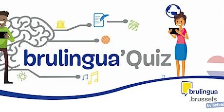 Brulingua'Quiz (NL) billets