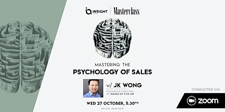 Mastering the Psychology of Sales  Insight Masterclass tickets