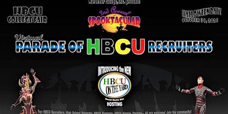 SPOOKTACULAR VIRTUAL PARADE OF HBCU RECRUITERS - COLLEGE FAIR tickets