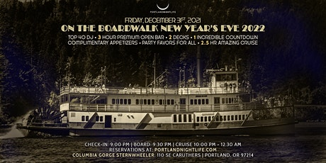 Portland New Year's Eve Cruise 2022 - On the Boardwalk tickets