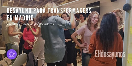Desayuno para Transformakers en Madrid entradas