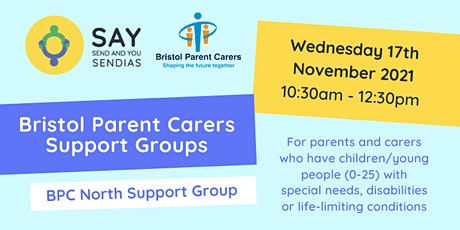 Bristol Parent Carer North Support Group - Wednesday 17th November 2021 tickets