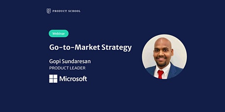 Webinar: Go-to-Market Strategy by Microsoft Product Leader tickets