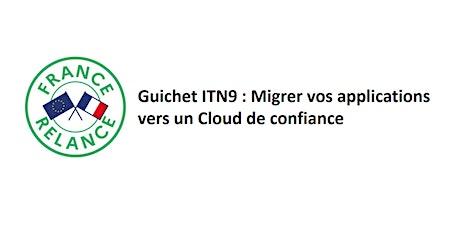 France Relance pour le Cloud : Présentation du guichet ITN9 billets