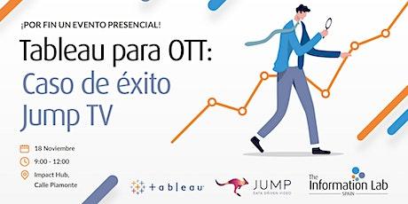 Tableau para OTT: Caso de éxito JUMP TV entradas