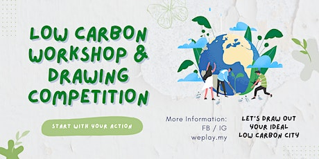 Me & My LC Lifestyle - Low Carbon Workshop & Creative Drawing Competition tickets