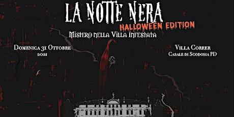 La Notte Nera • HALLOWEEN EDITION • Mistero a Villa Correr biglietti