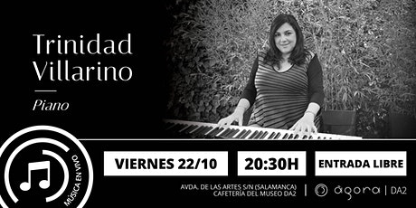 ¡Disfruta en nuestra cafetería con la música en vivo de Trinidad Villarino! entradas