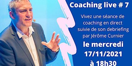 Coaching live # 7 billets