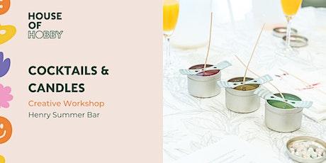 Candles & Cocktails - Creative Workshop tickets