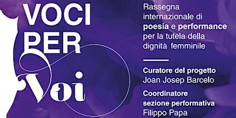 VOCI PER VOI. Rassegna internazionale di Poesia e Performance biglietti