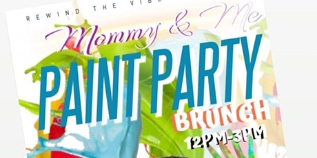 Mommy and Me Paint Party Brunch tickets