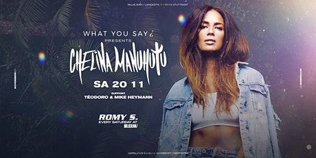 WHAT YOU SAY ¿ presents Chelina Manuhutu Tickets