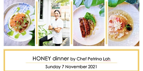 Sunday Luxe Series: Honey Dinner with Chef Petrina Loh tickets