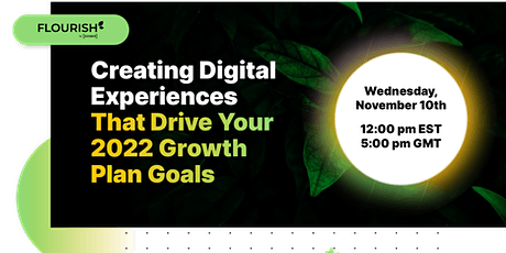 Creating Digital Experiences That Drive Your 2022 Growth Plan Goals tickets