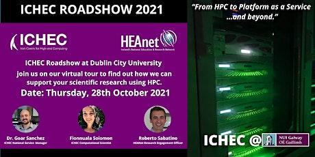 ICHEC Roadshow at Dublin City University tickets