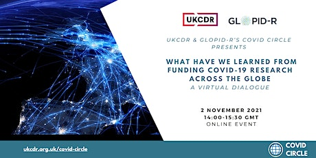 What have we learned from funding COVID-19 research across the globe tickets
