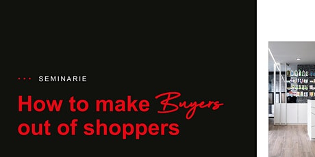 How to make Buyers out of Shoppers tickets