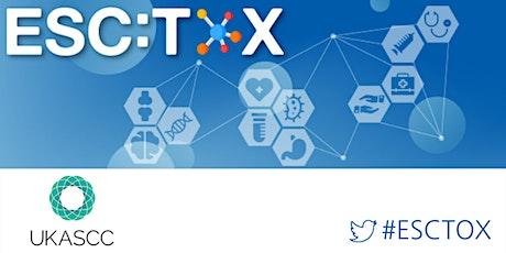 ESCTOX / UKASCC Conference tickets