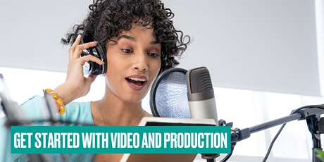 Get Started in Podcasting & Video - Nottinghamshire tickets