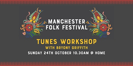 Manchester Folk Festival: Tunes Workshop with Bryony Griffith tickets