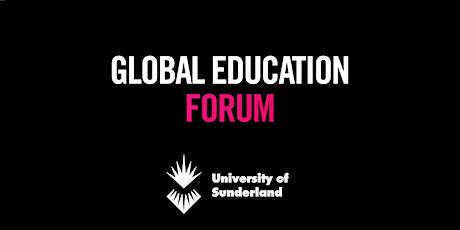 The University of Sunderland Global Education Forum (29 October) tickets