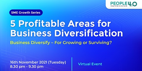 Business Diversify: For Growing or Surviving? tickets
