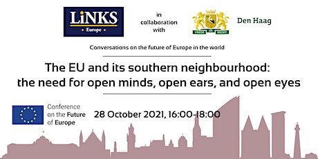 Conference on the Future of Europe: The EU and its Southern neighbourhood tickets