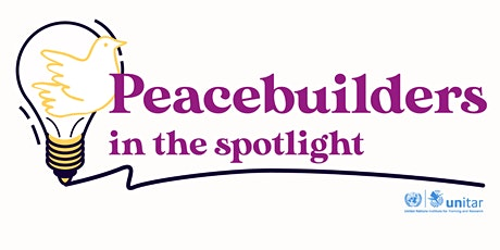 Peacebuilders in the Spotlight:  The Power of Storytelling tickets