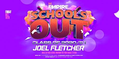 Empire - Schools Out - Class of 20 & 21 - Ft. Joel Fletcher tickets